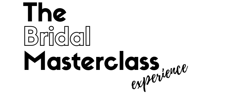 The Bridal Masterclass Experience